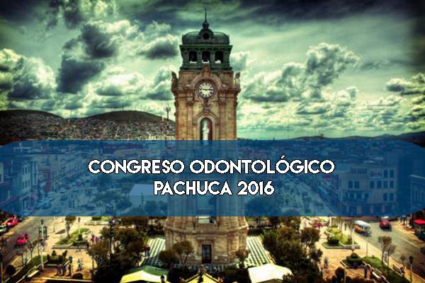Congreso Odontológico Pachuca 2016