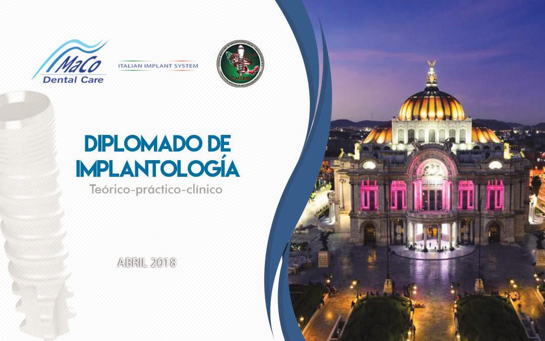 Diplomado en Implantolgía teórico- práctico-clínico Abril 2018.